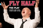 POSTPONED: Fly Half - The Play