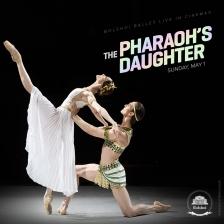 Bolshoi: The Pharaoh's Daughter